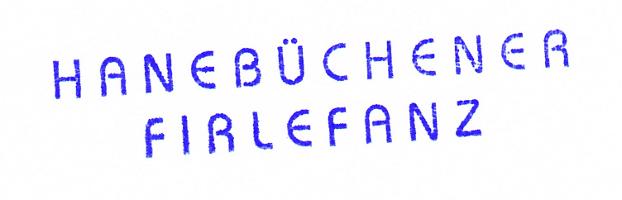 """Stempel """"Hanbüchener Firlefanz"""""""