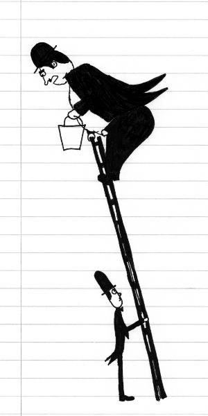 Ein schmächtiger Mann in Frack und Melone hält eine Leiter, auf der ganz oben ein dicker Mann in Frack und Melone mit einem Eimer steht und den unteren anblafft.